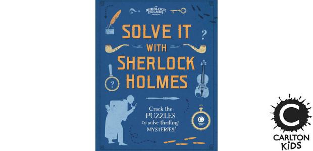 SOLVE IT WITH SHERLOCK HOLMES >> www.carltonkids.co.uk FACEBOOK   TWITTER […]