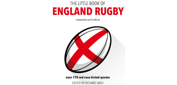 THE LITTLE BOOK OF ENGLAND RUGBYEdited by Richard Bath www.carltonkids.co.uk […]