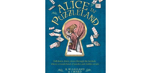 ALICE IN PUZZLELAND by Richard Wolfrik Galland, Jason Ward www.carltonbooks.co.uk […]