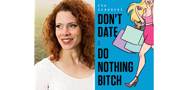 BOOK! Don't Date A Do Nothing Bitch: Your One Stop […]