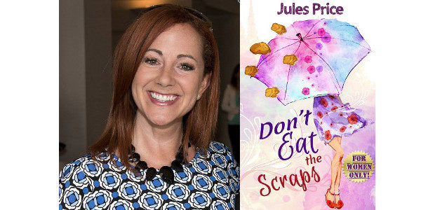 """Don't Eat the Scraps: and other powerful """"Jules' Rules"""" for […]"""